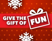 Give the Gift of Fun!