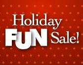 Shop Our Holiday Fun Sale